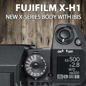 Fujifilm | X-H1 NEW X-Series