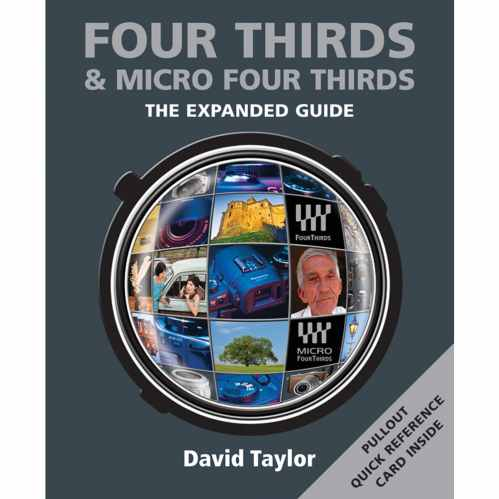 Four Thirds & Micro Four Thirds - The Expanded Guide Book
