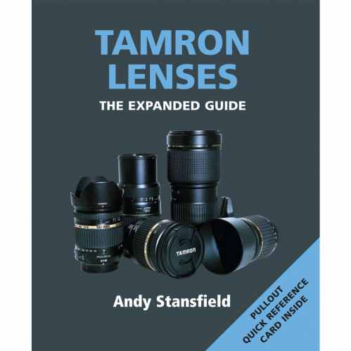 Tamron Lenses - The Expanded Guide Book