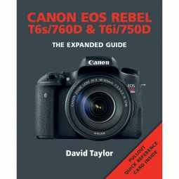 Canon EOS 760D & EOS 750D - The Expanded Guide Book