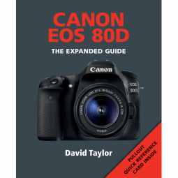 Canon EOS 80D - The Expanded Guide Book