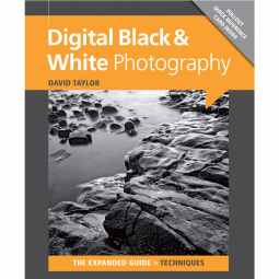 Digital Black & White Photography - Techniques Guide